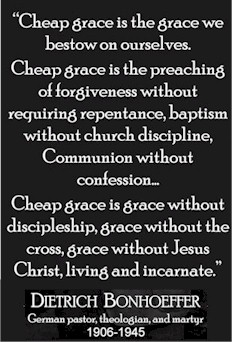 cheap_grace_bonhoeffer_in_his_steps