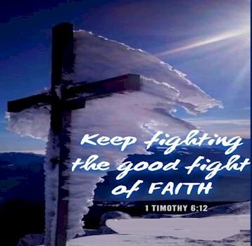 1 timothy 6:12 fight faith